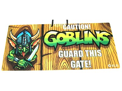Goblins Guard This Gate Witchy Sign