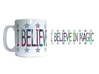 I Believe in Magic Mug - Click Image to Close