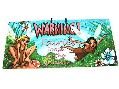 Warning! Fairies Live in the Garden Witchy Sign